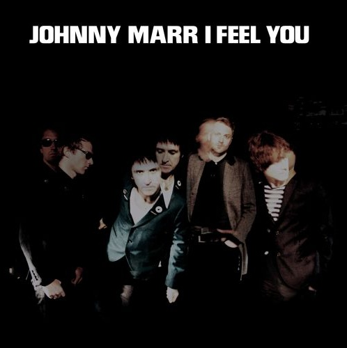 "Johnny Marr, ""I Feel You"""