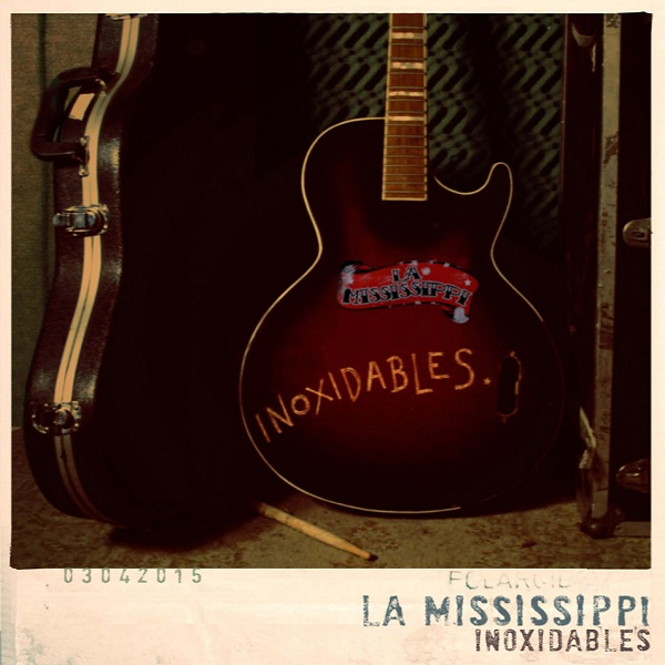 "La Mississippi, ""Inoxidables"""