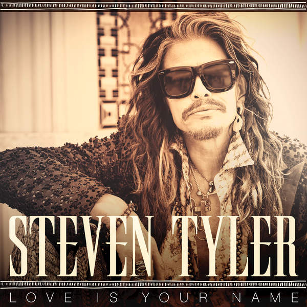 Steven Tyler lanza «Love Is Your Name», su primer single country