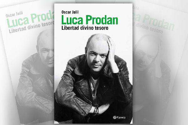 "Oscar Jalil publicó el libro ""Luca Prodan: libertad divino tesoro"""