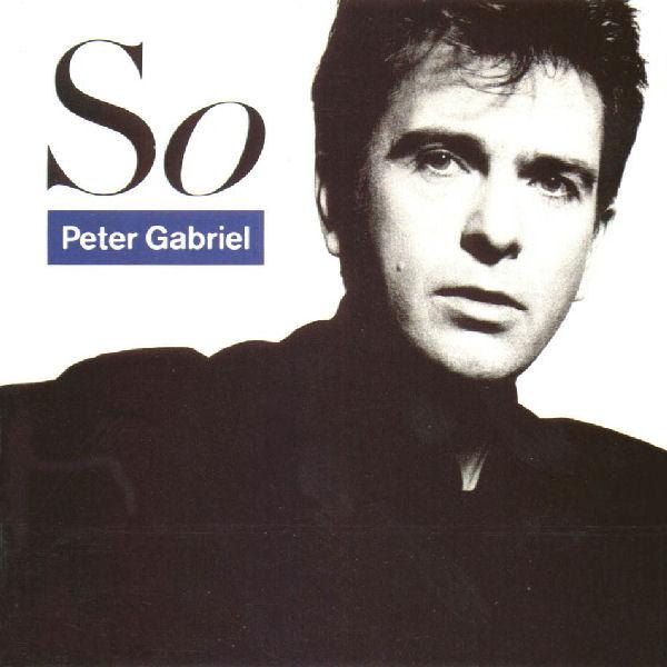 Hoy cumple 30 años el álbum «So», de Peter Gabriel