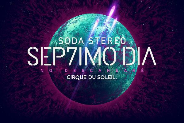 """""""SEP7TIMO DIA"""", el espectáculo de Soda Stereo y el Cirque du Soleil, bate récords"""