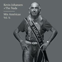 Kevin Johansen - Mis Américas. Volumen ½