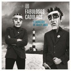 Los Fabulosos Cadillacs - La Salvación de Solo y Juan