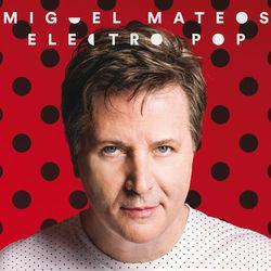 Miguel Mateos - Electropop