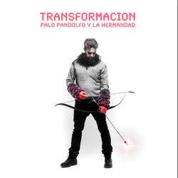 Palo Pandolfo - Transformación