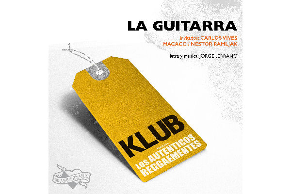 """Klub presenta su versión de """"La Guitarra"""", con Carlos Vives y Macaco"""