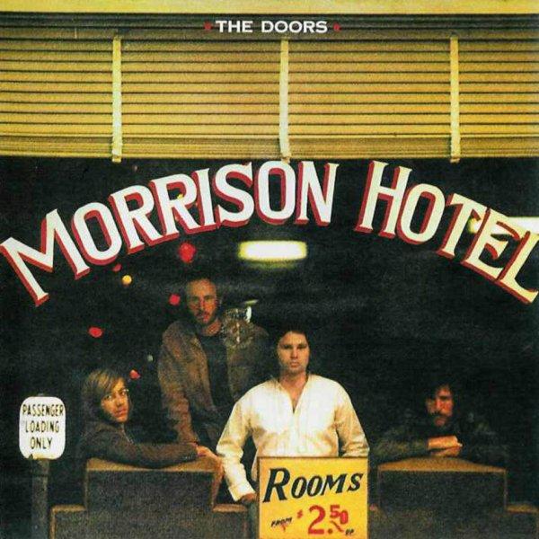 Cumple 50 años «Morrison Hotel», el disco que rescató la carrera de The Doors