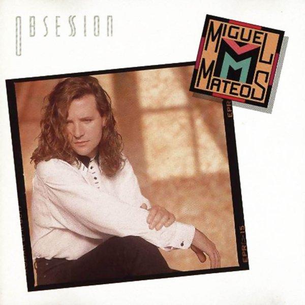 """""""Obsesion"""", el debut formal de Miguel Mateos como solista, cumple 30 años"""