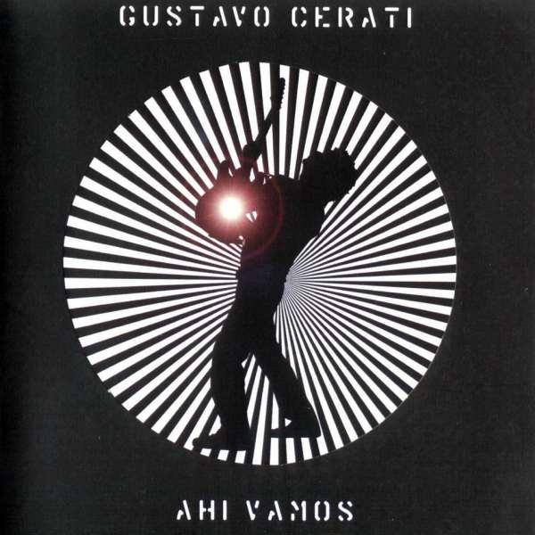 Cumple 15 años «Ahí vamos», el disco más rockero de la carrera solista de Gustavo Cerati
