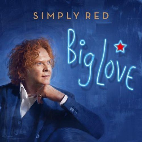Simply Red vuelve con «Big Love»