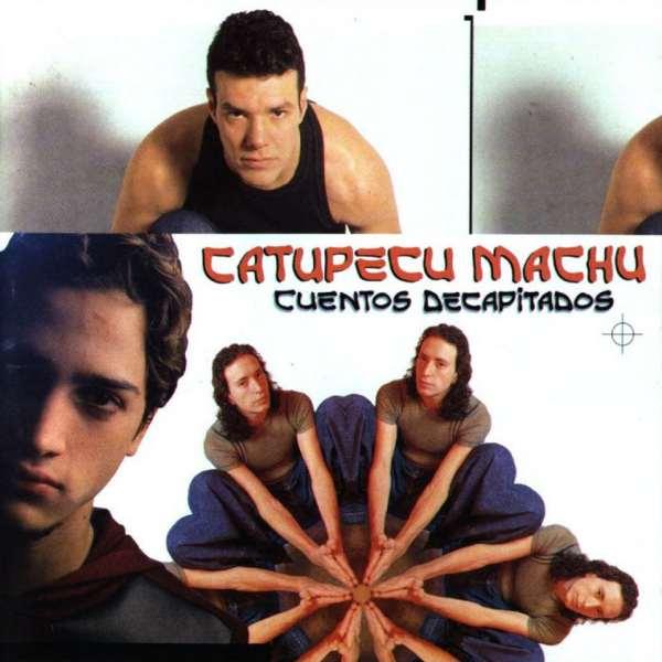 Cumple 20 años «Cuentos Decapitados», el disco que impulsó la carrera de Catupecu Machu