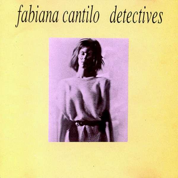 Con el apoyo de Charly García y Fito Páez, Fabiana Cantilo lanzaba hace 35 años «Detectives», su debut solista
